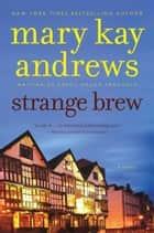 Strange Brew ebook by Kathy Trocheck