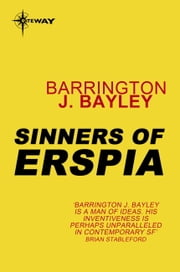 Sinners of Erspia ebook by Barrington J. Bayley