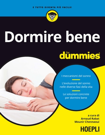 Dormire bene for dummies ebook by Arnaud Rabat,Mounir Chennaoui