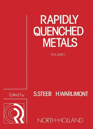 Rapidly Quenched Metals ebook by
