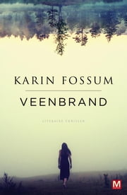 Veenbrand ebook by Karin Fossum