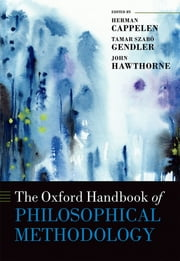 Methodology ebooks rakuten kobo the oxford handbook of philosophical methodology ebook by herman cappelen tamar szab gendler john fandeluxe Choice Image
