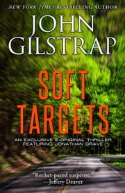 Soft Targets ebook by John Gilstrap