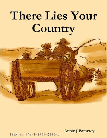 There Lies Your Country ebook by Annie J Pomeroy