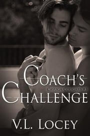 Coach's Challenge - Cayuga Cougars, #3 ebook by V.L. Locey