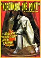 NORDNMARK ONE POINT ! H.T.Fumiganza ebook by L'UrbaineDesArts Editions NovelingPress