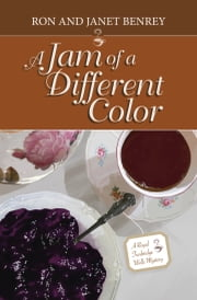 A Jam of a Different Color ebook by Ron Benrey,Janet Benrey