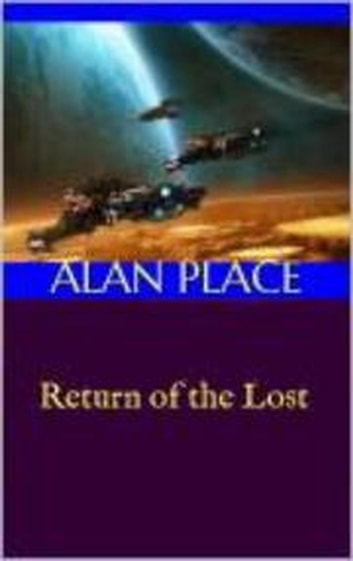 Return of the Lost - Forgestriker, #3 ebook by Alan Place