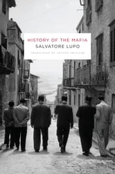 History of the Mafia ebook by Salvatore Lupo
