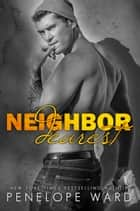 Neighbor Dearest ebook de Penelope Ward