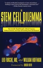 The Stem Cell Dilemma ebook by Leo Furcht,William Hoffman,Brock Reeve