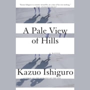 A Pale View of Hills audiobook by Kazuo Ishiguro