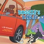 ''THE DOGGIE'S BIBLE'' ebook by Sir Grinsalot