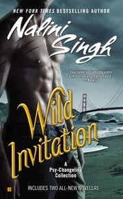 Wild Invitation - A Psy-Changeling Collection ebook by Kobo.Web.Store.Products.Fields.ContributorFieldViewModel