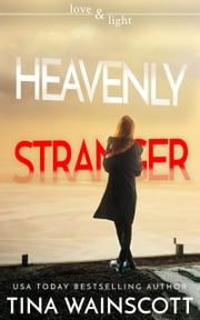 Heavenly Stranger ebook by Tina Wainscott