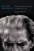 The New Rationalism ebook by David K. Goodin