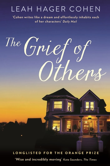 The Grief of Others ebook by Leah Cohen