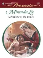 Marriage In Peril ebook by