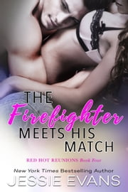 The Firefighter Meets His Match ebook by Jessie Evans