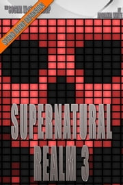 Supernatural Realm 3 (The Social Workshop) ebook by Adrianna White