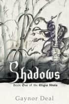 Shadows ebook by Gaynor Deal