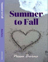Summer to Fall ebook by Nessa Burns
