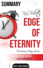 Ken Follett's Edge of Eternity Summary ebook by Ant Hive Media