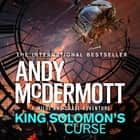 King Solomon's Curse (Wilde/Chase 13) audiobook by Andy McDermott, Gareth Armstrong