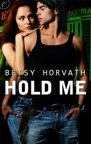Hold Me ebook by Betsy Horvath