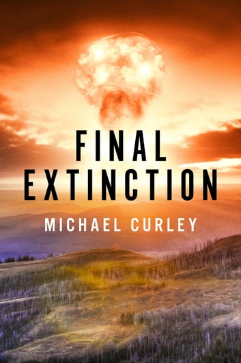 Final Extinction ebook by Michael Curley