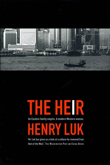 The Heir eBook by Henry Luk