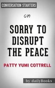 SORRY+TO+DISRUPT+THE+PEACE+BY+PATTY+YUMI+|CONVERSATION+STARTERS