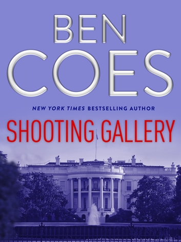 Shooting Gallery - A Dewey Andreas Short ebook by Ben Coes