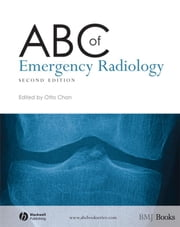 ABC of Emergency Radiology ebook by Otto Chan