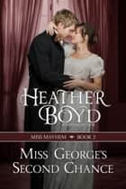 Miss George's Second Chance ebook by