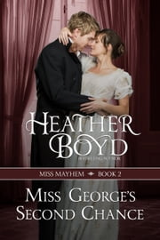 Miss George's Second Chance ebook by Heather Boyd