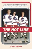 The Hot Line ebook by Geoff Kirbyson