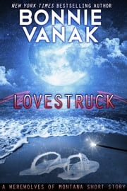 Lovestruck: A Dragon Story ebook by Bonnie Vanak