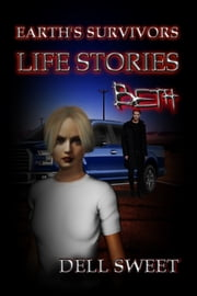 Earth's Survivors Life Stories: Beth ebook by Dell Sweet