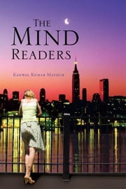 The Mind Readers ebook by Kanwal Kumar Mathur