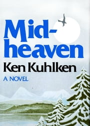 Midheaven ebook by Ken Kuhlken