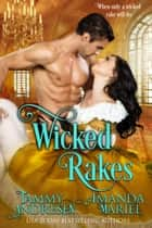 Wicked Rakes ebook by Tammy Andresen, Amanda Mariel
