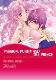 PASSION, PURITY AND THE PRINCE - Mills & Boon Comics ebook by Annie West,KEI KUSUNOKI