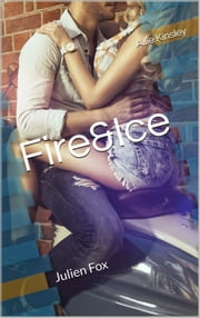 Fire&Ice 8 - Julien Fox - Divided like Destiny ebook by Allie Kinsley