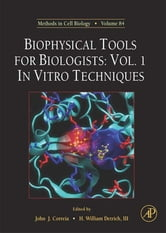 Biophysical Tools for Biologists - In Vitro Techniques ebook by