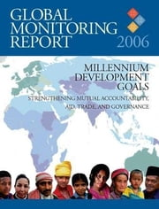 Global Monitoring Report 2006 ebook by World Bank Group