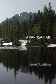 A Partisan Art ebook by Derek Abdinor
