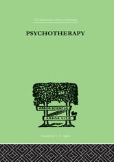 Psychotherapy ebook by Schilder, Paul