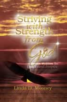 Striving With Strength From God ebook by Linda D. Mooney
