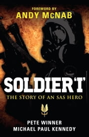 Soldier 'I' - The story of an SAS Hero ebook by Michael Kennedy